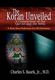 The Koran Unveiled by Charles S Ruark image