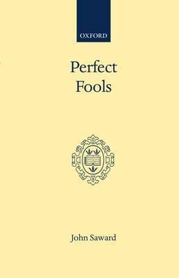 Perfect Fools by John Saward image
