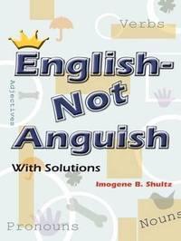 English--Not Anguish by Imogene B. Shultz image