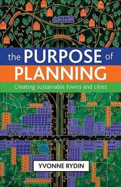 The purpose of planning by Yvonne Rydin