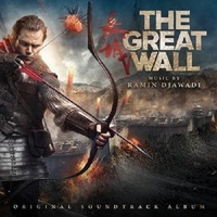 The Great Wall (Original Soundtrack Album) by Ramin Djawadi image
