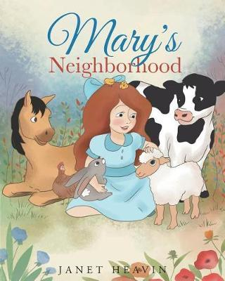 Mary's Neighborhood by Janet Heavin