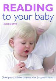 Reading To Your Baby by Alison Davis image
