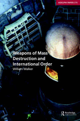 Weapons of Mass Destruction and International Order by William Walker image