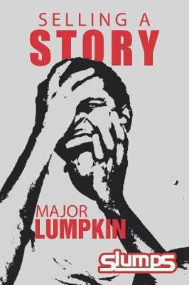 Selling a Story by Major Lumpkin