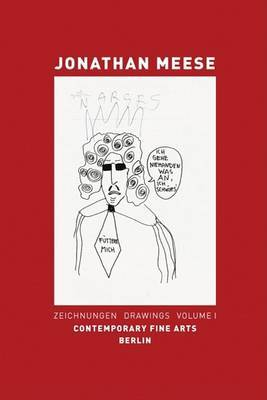 Jonathan Meese: Drawings. Vol. I image