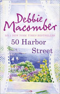 50 Harbor Street by Debbie Macomber image