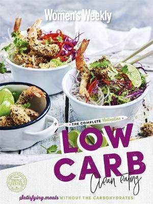 Low Carb Clean Eating The Complete Collection by The Australian Women's Weekly image