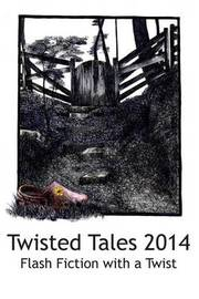 Twisted Tales 2014 by Marty Sinclair