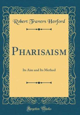 Pharisaism by Robert Travers Herford