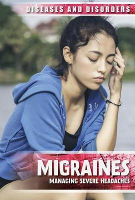 Migraines: Managing Severe Headaches by Jennifer Lombardo
