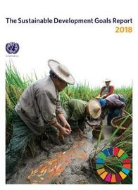 The Sustainable Development Goals Report 2018 by United Nations Department for Economic and Social Affairs