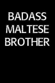 Badass Maltese Brother by Standard Booklets image