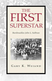 The First Superstar by Gary K. Weiand image