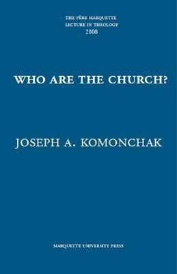 Who Are the Church? by Joseph A Komonchak image