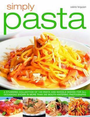 Simply Pasta by Valerie Ferguson