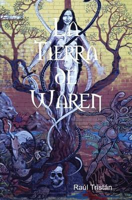 LA Tierra De Waren by Raul Tristan