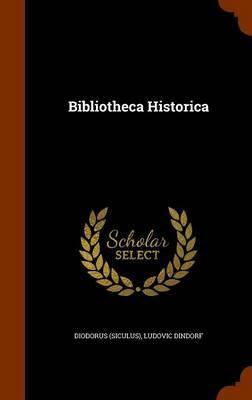 Bibliotheca Historica by Diodorus Siculus image