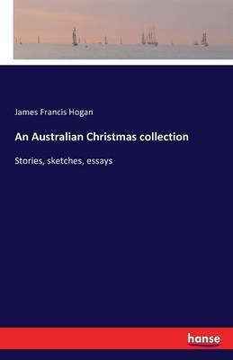 An Australian Christmas Collection by James Francis Hogan