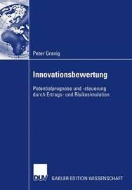 Innovationsbewertung by Peter Granig