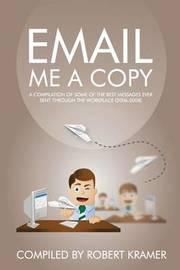 Email Me a Copy by Robert D Kramer