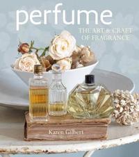 Perfume by Karen Gilbert