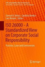 ISO 26000 - A Standardized View on Corporate Social Responsibility