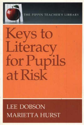 Keys to Literacy for Pupils at Risk by Lee Dobson image