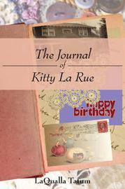 The Journal of Kitty La Rue by LaQualla Tatum image