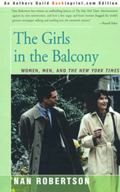 The Girls in the Balcony: Women, Men, and the New York Times by Nan Robertson image