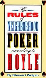 The Rules of Neighborhood Poker According to Hoyle by Stewart Wolpin image