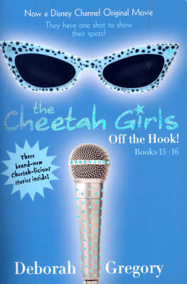 Cheetah Girls, The - Books 13-16 by Deborah Gregory image