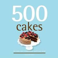 500 Cakes by Susannah Blake