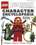 Lego Ninjago Character Encyclopedia (with exclusive Minifigure!) by Dorling Kindersley