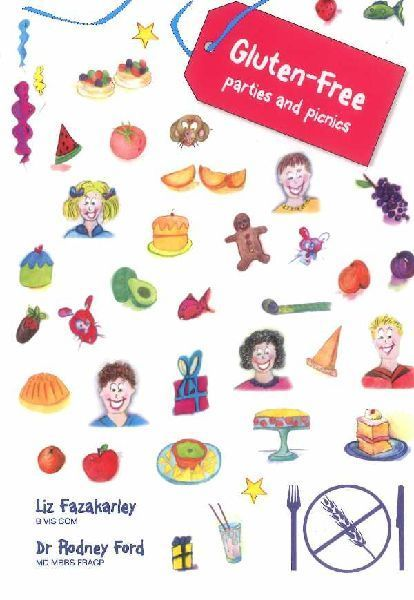 Gluten-free Parties and Picnics: Great Food for Children and Families by Rodney Ford