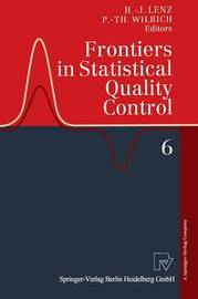 Frontiers in Statistical Quality Control 6