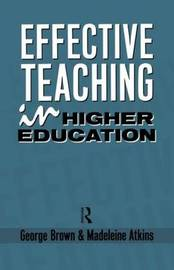 Effective Teaching in Higher Education by Madeleine J. Atkins image