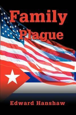 Family Plague by Edward A. Hanshaw image