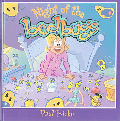 Night Of The Bedbugs by Paul Fricke