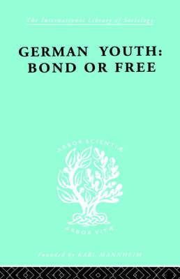 German Youth:Bond Free Ils 145 by Howard Paul Becker