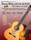 Harmonic Melody Guitar Method in Four-Part Fingerstyle by Newel Kimball