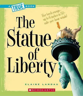 The Statue of Liberty by Elaine Landau image