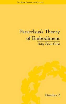 Paracelsus's Theory of Embodiment by Amy Eisen Cislo image