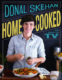 Home Cooked by Donal Skehan