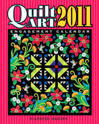 Quilt Art Engagement Calendar by Klaudeen Hansen