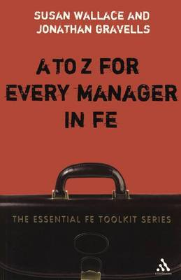 A-Z for Every Manager in FE by Susan Wallace