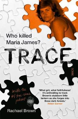 Trace: Who Killed Maria James? by Rachael Brown image
