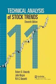 Technical Analysis of Stock Trends by Robert D. Edwards