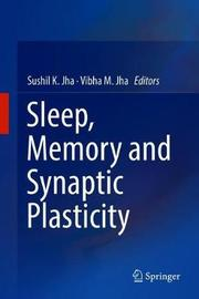 Sleep, Memory and Synaptic Plasticity