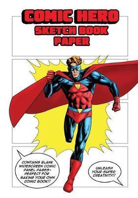 Comic Hero by Paradigm Man